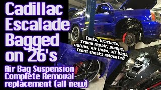 Cadillac Escalade Bagged on 26's - Air Bag Suspension Removal & Replacement (ALL NEW) Installed
