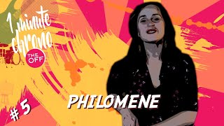 "#005 ""THE OFF""   PHILOMÈNE"