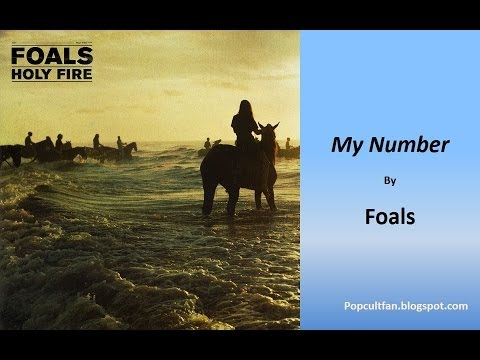 Foals - My Number (Lyrics)