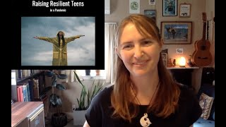 Raising Resilient Teens in a Pandemic (May 29, 2020)