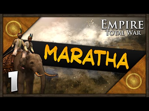 Empire Total War: Darthmod - Maratha Confederacy Campaign #1 ~ Foundations of an Empire!