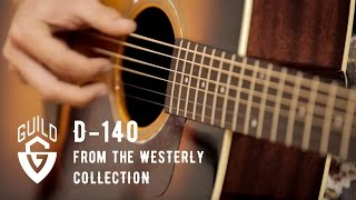 Guild Westerly Collection D-140 Acoustic Guitar Demo