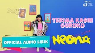 Neona - Terima Kasih Guruku #AlbumWithLove | Official Audio Lirik