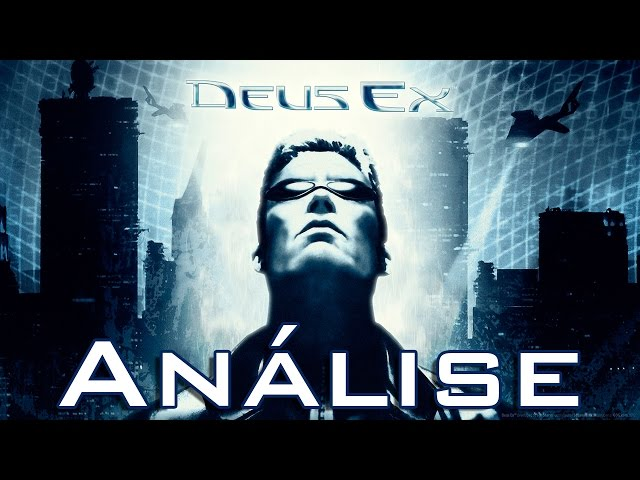 Review - Deus Ex (Análise)