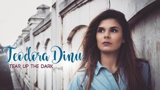 Teodora Dinu - Tear Up The Dark (Eurovision Romania 2017)