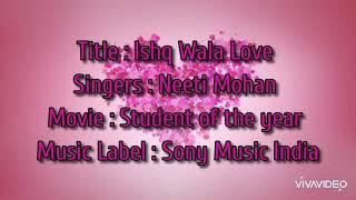 Ishq Wala Love song  lirics with English translation