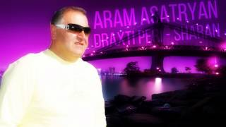 Aram Asatryan Draxti Peri Sharan