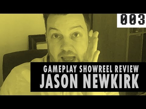 GAMEPLAY ANIMATION - Showreel Review: Jason Newkirk -- November 2016