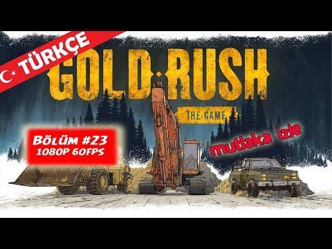 BÜYÜK TANKER VE JENERATÖR - GOLD RUSH The Game - Türkçe - Bölüm 23