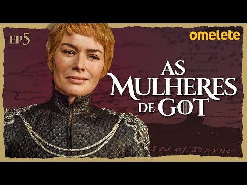AS MULHERES DE GAME OF THRONES