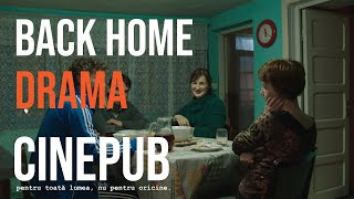 ACASĂ LA TATA | BACK HOME | Feature Film HD | CINEPUB