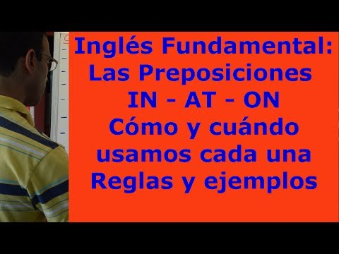 Preposiciones en Ingles IN AT ON (Cómo y cuándo se usan)