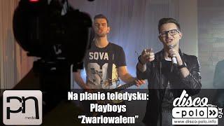 Plan teledysku: Playboys - Zwariowałem (Disco-Polo.info)