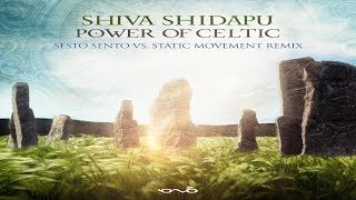 shiva shidapu power of celtic sesto sento vs static movement remix ᴴᴰ