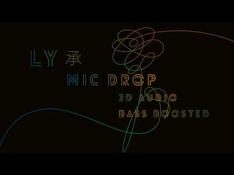BTS (방탄소년단) - MIC Drop 3D AUDIO BASS BOOSTED USE HEADPHONES