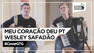 Meu coração deu PT - Wesley Safadão, Matheus e Kauan (Cover Gustavo Toledo e Gabriel)