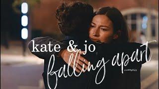 kate & jo || falling apart