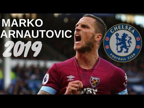Marko Arnautovic - 2019 Welcome to Chelsea - 2019 Goals and Skills