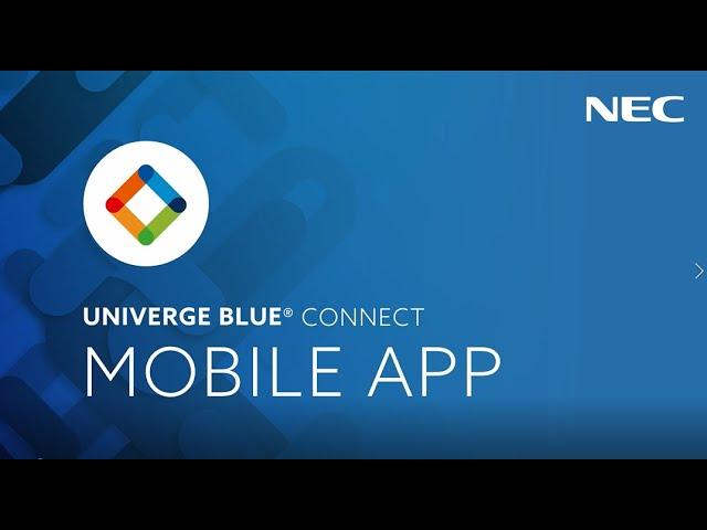 UNIVERGE BLUE CONNECT Mobile App