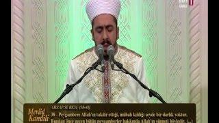 Habip Deveci-TRT1 Mevlid Kandili 2015-Kur an-ı Kerim-Ahzap Süresi-38-48 ayetleri