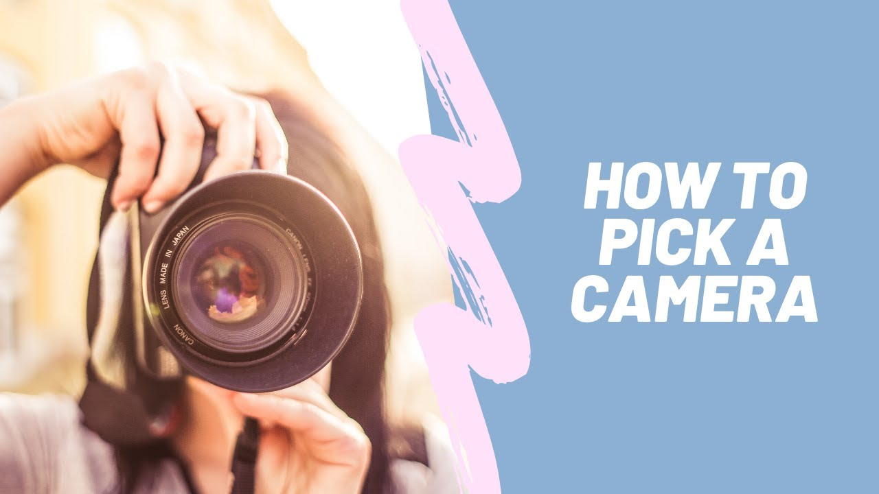 What to Look For When Picking A Camera | Erica Jay