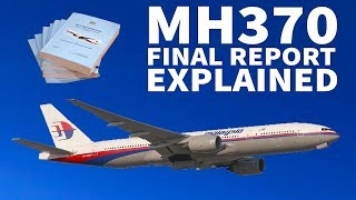 The MH370 FINAL REPORT Explained