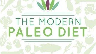 The Modern Paleo Diet