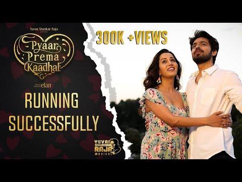 Pyaar Prema Kaadhal - Running Successfully   Harish Kalyan, Raiza   Yuvan Shankar Raja   Elan