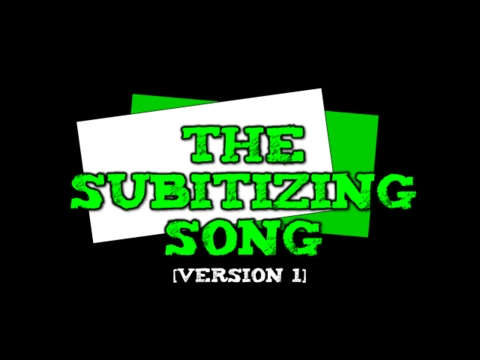 The Subitizing Song! [suhb-itizing] (Version 1-- dots, ten-f