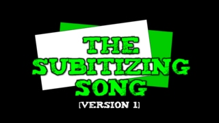 The Subitizing Song! [suhb-itizing] (Version 1-- dots, ten-frames, fingers- up to 10)