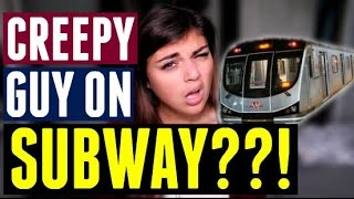 CREEPY GUY ON THE SUBWAY IN TORONTO | Storytime