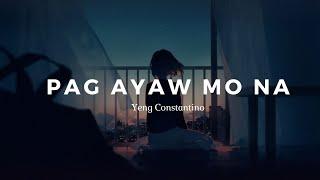 Yeng Constantino - Pag ayaw mo na karaoke (mas masakit version)