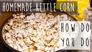 Kettle Corn Recipe || How to Make Kettle Corn