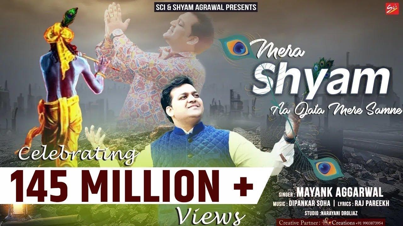 Download Mera Shyam Aa Jata Mere Samne By Mayank Aggarwal