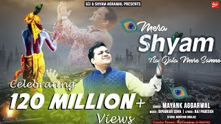 Download Video Mera Shyam Aa Jata Mere Samne By Mayank Aggarwal MP3 3GP MP4