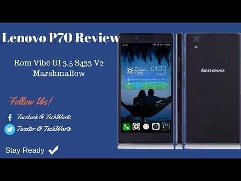 Lenovo P70  Review for Rom Vibe UI 3 5 S433 V2 Marshmallow