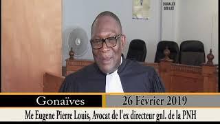 Gadel Janl Ye 26 février 2019/ Libération de l'ancien directeur général de la PNH Godson Orélus