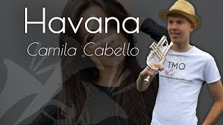 Camila Cabello - Havana (TMO Cover)