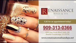 Renaissance Nails & Spa | Rancho Cucamonga Ca Nail Salons And Manicurists