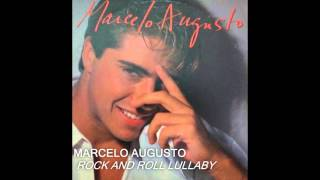 marcelo augusto rock and roll lullaby