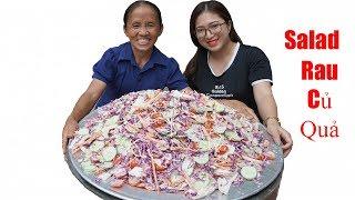 Bà Tân Vlog - Làm Đĩa Salad Rau Củ Trộn Sốt Mayonnaise Siêu To Khổng Lồ