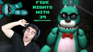 IT'S 39'S BIRTHDAY AND HE DOESN'T WANT ME THERE!!! - Five Nights With 39: Anniversary (Nights 1 & 2)
