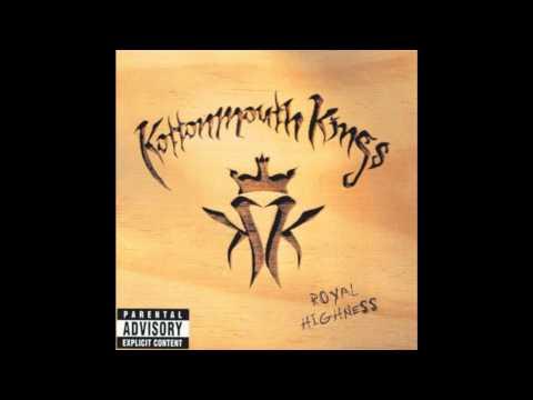 Kottonmouth Kings - Royal Highness - So High