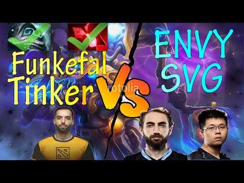 Funkefal Tinker Vs SVG And EternalEnvy. Trying Out New Builds And The Talent!