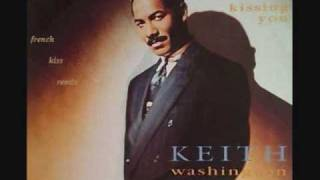 Keith Washington - Kissing You (French Kiss Remix)