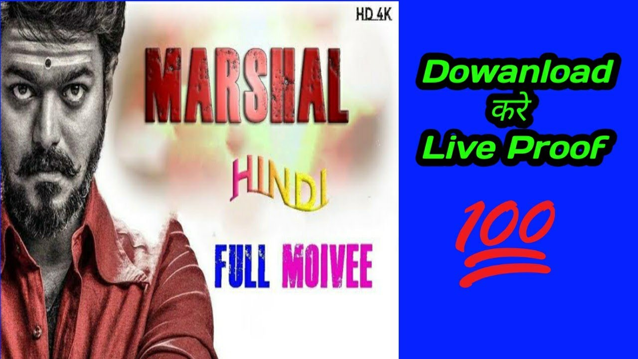 How To Download Mersal Full Movie Hindi Dubbed Mersal Full Movie In Hindi Download Youtube