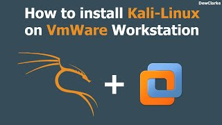 How to install Kali-Linux on VmWare Workstation