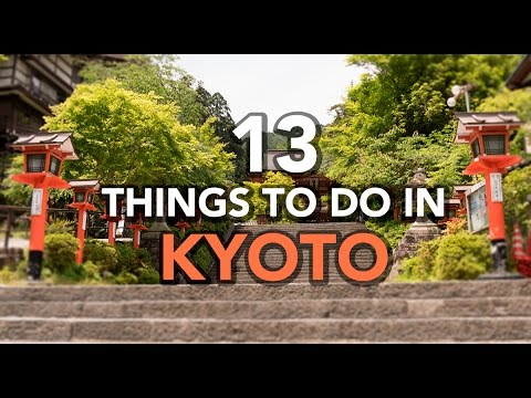 13 Things To Do in Kyoto