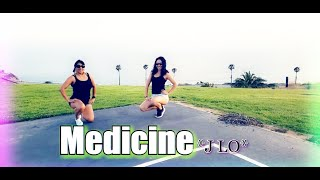 Medicine/Jlo ☆Dance Fitness choreography