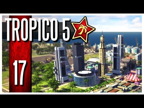 Tropico 5 - Ep.17 : Kidnapping The Pope & Modern Production!